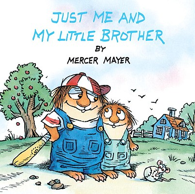 Just Me And My Little Brother (Turtleback School & Library Binding Edition) (Golden Look-Look Books), Mayer, Mercer