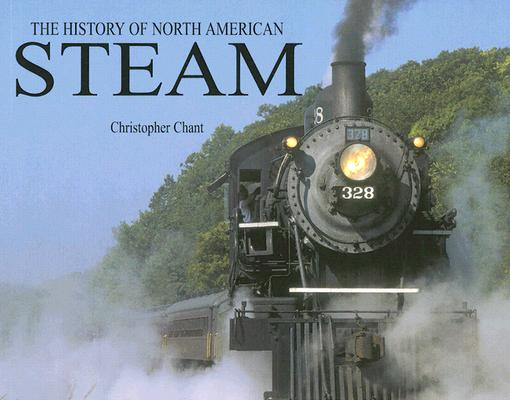 History of North American Steam, Christopher Chant