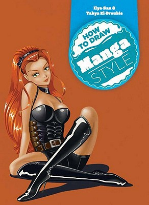 Image for How to Draw Manga Style (How to Draw (Chartwell Books))