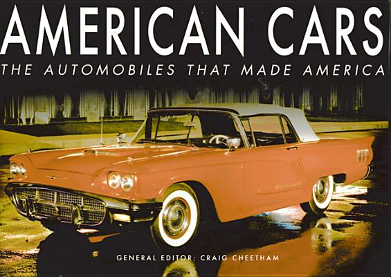 Image for American Cars: The Automobiles that Made America