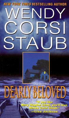 Dearly Beloved, Staub, Wendy Corsi