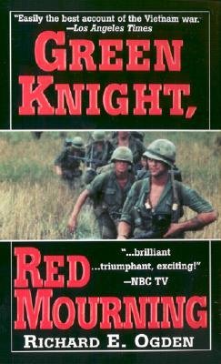 Green Knight, Red Mourning, RICHARD E. OGDEN