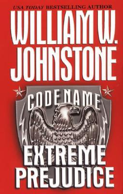 Image for Code Name: Extreme Prejudice