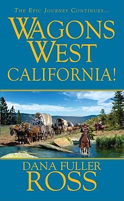 Wagons West: California, Dana Fuller Ross