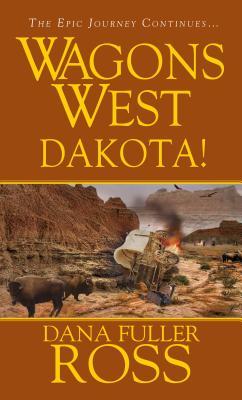 Image for Wagons West : Dakota!