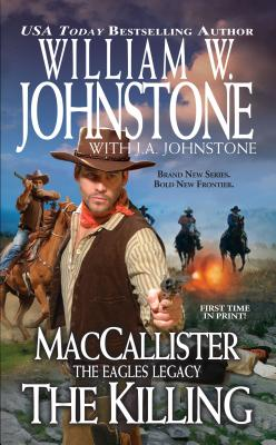 Maccallister, The Eagles Legac (Maccallister: the Eagles Legacy), William W. Johnstone, Johnst