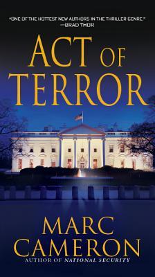 Act of Terror (Jericho Quinn, Book 2), Marc Cameron
