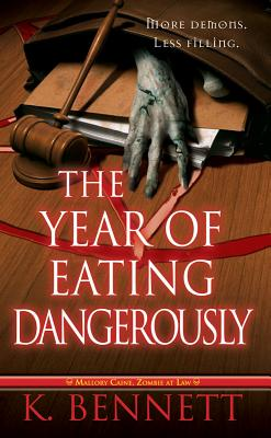 Year of Eating Dangerously, The, Bennett, K.