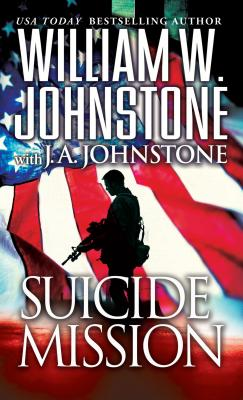 Suicide Mission, William W. Johnstone, J.A. Johnstone