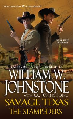 The Stampeders (Savage Texas), William W. Johnstone, J. A. Johnstone