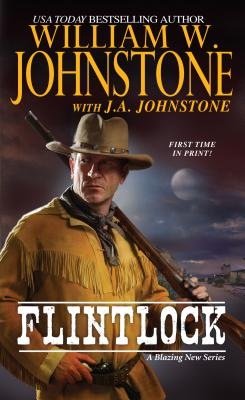 Flintlock, William W. Johnstone, J.A. Johnstone