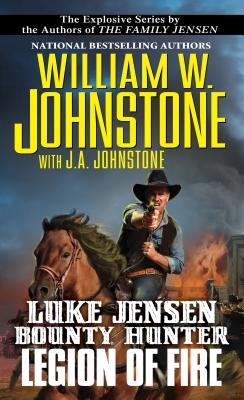 Image for Legion of Fire (A Luke Jensen Western)