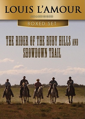 The Rider of the Ruby Hills and Showdown Trail, Louis L'Amour