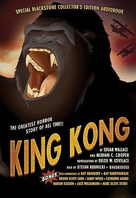 King Kong [unabridged Audiobook, Read By Stefan Rudnicki], Wallace, Edgar; Cooper, Merian C.; Lovelace, Delos W.