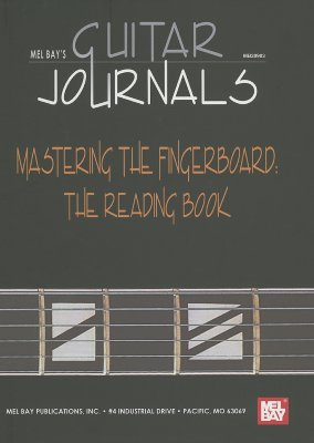 Image for MEL BAY'S GUITAR JOURNALS MASTERING THE FINGERBOARD: THE READING BOOK