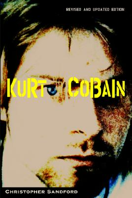 Kurt Cobain, CHRISTOPHER SANDFORD