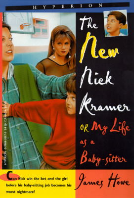 Image for The New Nick Kramer: Or My Life As a Babysitter