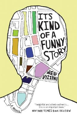 It's Kind of a Funny Story, Ned Vizzini, tk