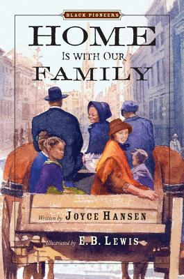 Image for Black Pioneers: Home Is with Our Family