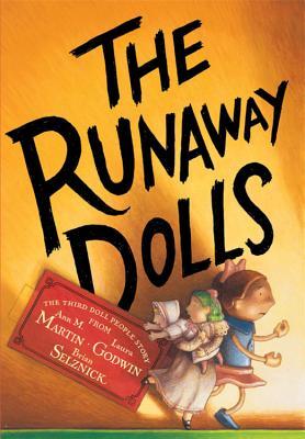 The Runaway Dolls (Doll People), Martin, Ann Matthews; Godwin, Laura