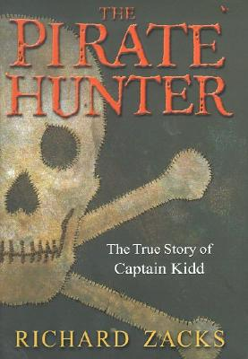 Image for PIRATE HUNTER: THE TRUE STORY OF CAPTAIN KIDD