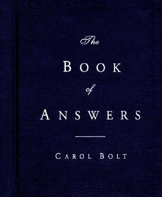 "The Book of Answers, ""Bolt, Carol"""