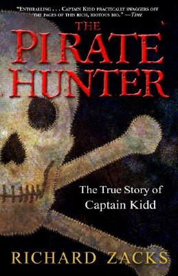 PIRATE HUNTER : THE TRUE STORY OF CAPTAI, RICHARD ZACKS