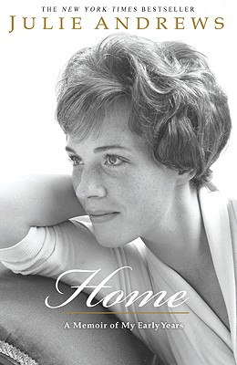 Home: A Memoir of My Early Years, Andrews, Julie
