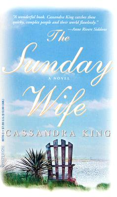 The Sunday Wife, King, Cassandra
