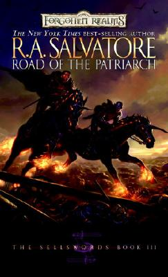 Road of the Patriarch (Forgotten Realms: The Sellswords, Book 3), Salvatore, R.A.