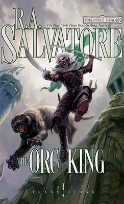 The Orc King: Transitions, Book I, Salvatore, R.A.