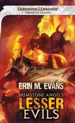 Brimstone Angels: Lesser Evils: A Forgotten Realms Novel, Evans, Erin M.