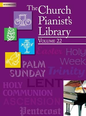 Image for The Church Pianist's Library, Vol. 22