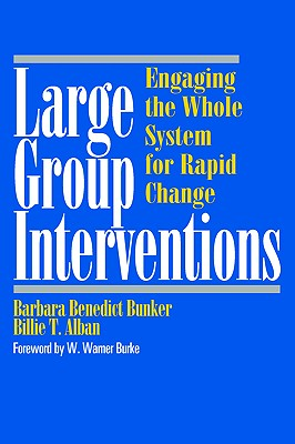Image for Large Group Interventions: Engaging the Whole System for Rapid Change