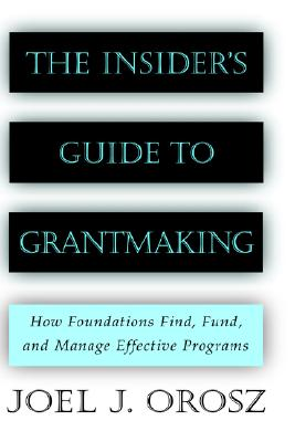 Image for The Insider's Guide to Grantmaking