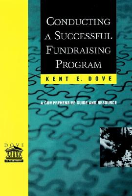 Image for Conducting a Successful Fundraising Program: A Comprehensive Guide and Resource