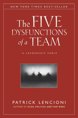 Image for The Five Dysfunctions of a Team: A Leadership Fable