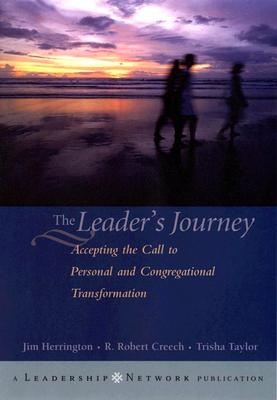 Image for The Leader's Journey: Accepting the Call to Personal and Congregational Transformation (First Edition)