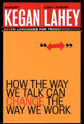 Image for How the Way We Talk Can Change the Way We Work: Seven Languages for Transformation