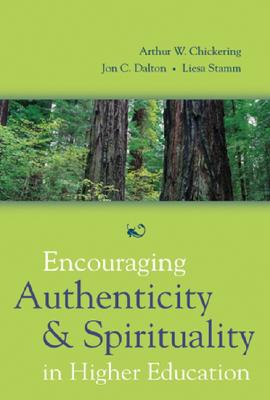 Image for Encouraging Authenticity and Spirituality in Higher Education