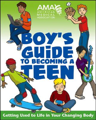 Image for American Medical Association Boy's Guide to Becoming a Teen