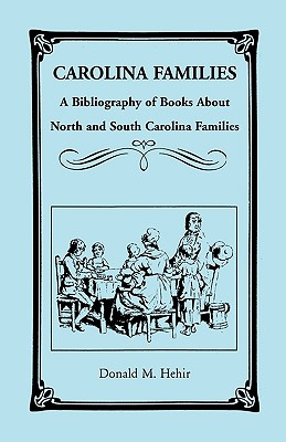 Image for Carolina Families: A Bibliography of Books About North and South Carolina Families