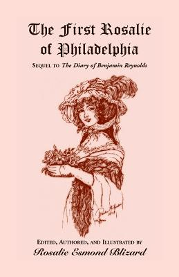 Image for The First Rosalie of Philadelphia: Sequel to The Diary of Benjamin Reynolds