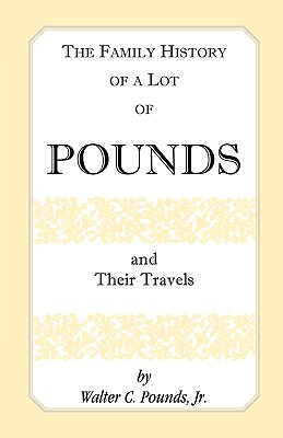 Image for The Family History of a Lot of Pounds and Their Travels