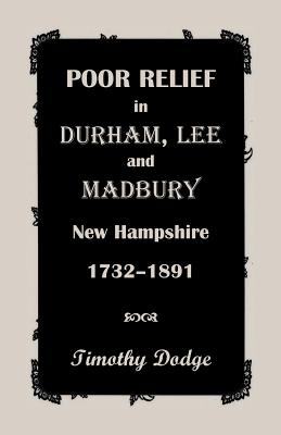 Image for Poor Relief in Durham, Lee, & Madbury, New Hampshire, 1732-1891