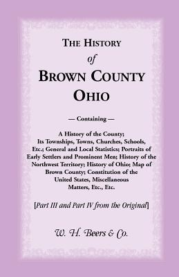 Image for The History of Brown County, Ohio