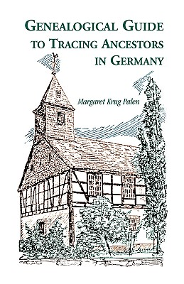 Image for Genealogical Guide to Tracing Ancestors in Germany