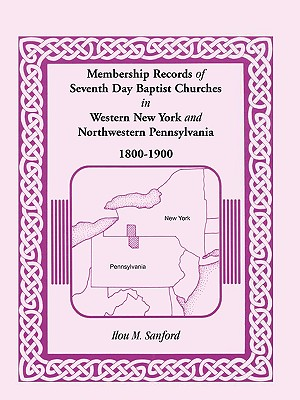 Image for Membership Records of Seventh Day Baptist Churches in Western New York and Northwestern Pennsylvania, 1800-1900