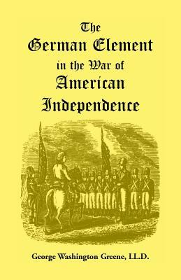 Image for The German Element in the War of American Independence