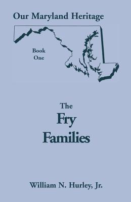 Image for Our Maryland Heritage, Book 1: The Fry Families